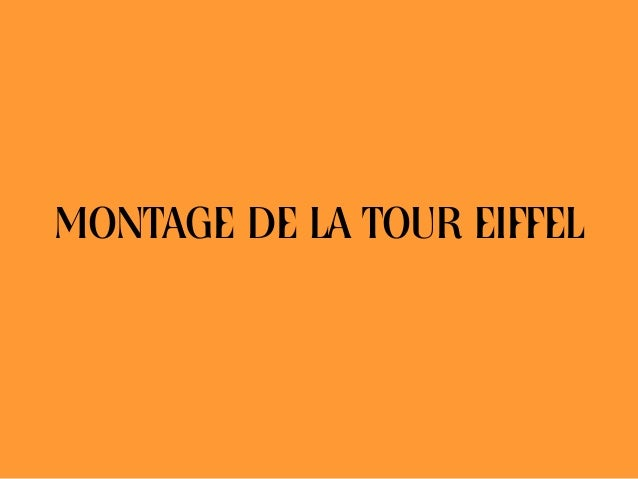 MONTAGE DE LA TOUR EIFFEL