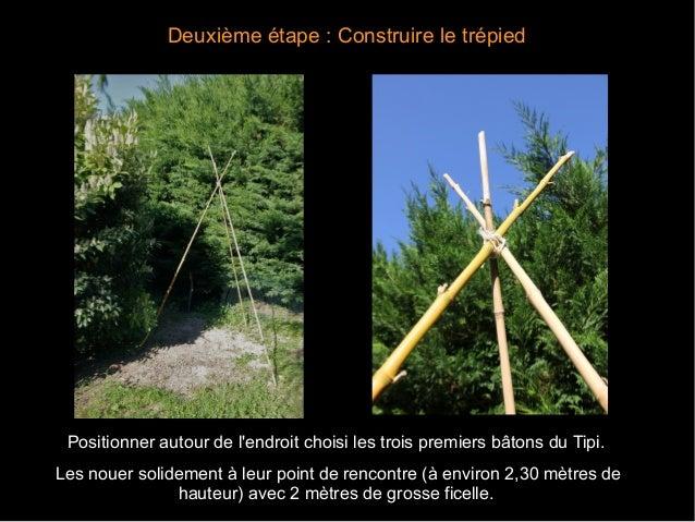 Montage d 39 un tipi pour enfant en bambou et toile imperm able - Comment se debarrasser des bambous ...