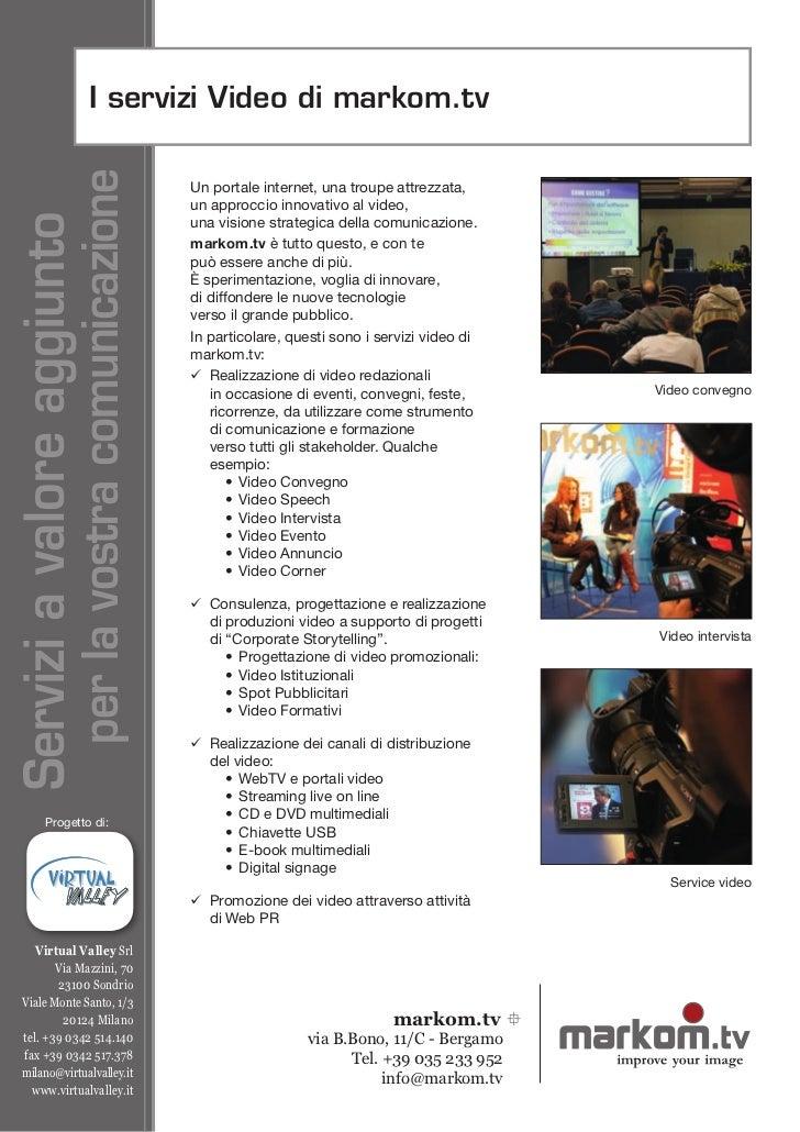 I servizi Video di markom.tv                      per la vostra comunicazione                                             ...