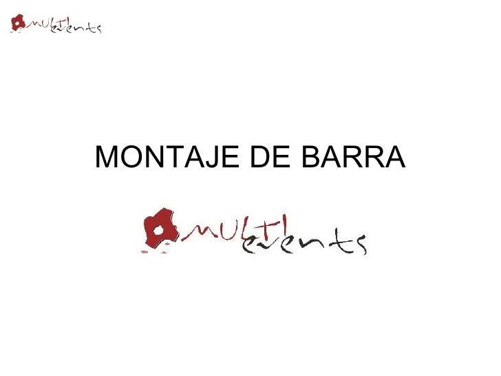 MONTAJE DE BARRA
