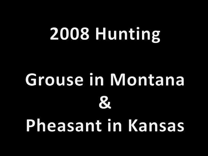 2008 Hunting