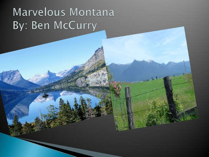 Marvelous MontanaBy: Ben McCurry<br />