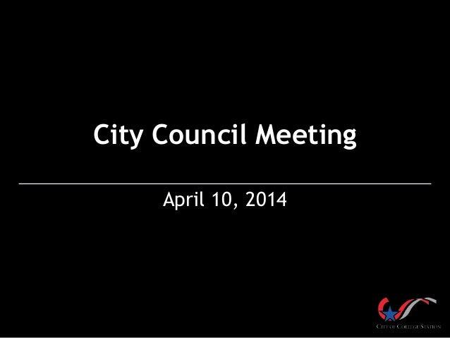 City Council Meeting April 10, 2014
