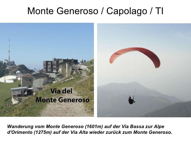 Monte Generoso / Capolago / TI Wanderung vom Monte Generoso (1601m) auf der Via Bassa zur Alpe d'Orimento (1275m) auf der ...