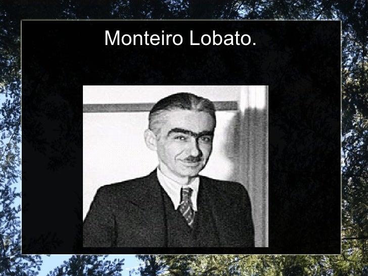 Monteiro Lobato.