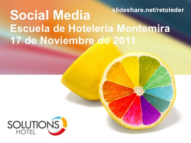 Escuela Hotelera Montemira - Charla Social Media