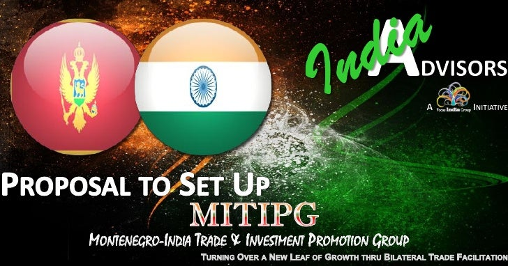 MONTENEGRO-INDIA TRADE & INVESTMENT PROMOTION GROUP