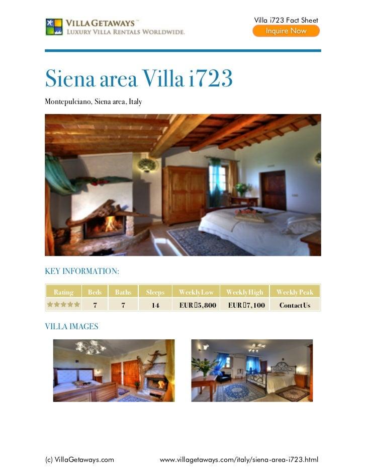 Villa i723 Fact SheetSiena area Villa i723Montepulciano, Siena area, ItalyKEY INFORMATION:  Rating      Beds      Baths   ...