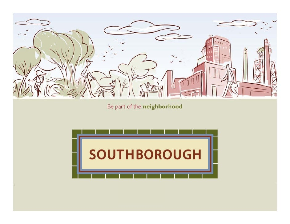Be part of the neighborhood, Southborough