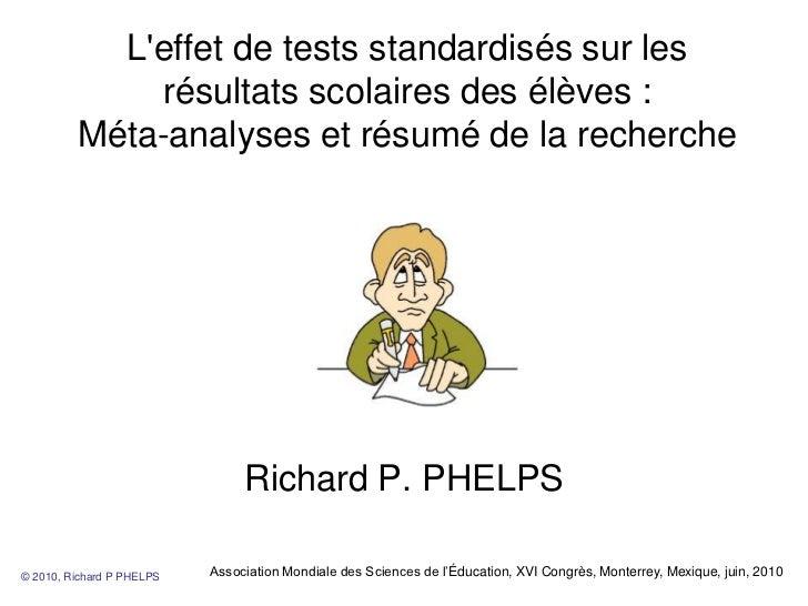 Leffet de tests standardisés sur les              résultats scolaires des élèves :         Méta-analyses et résumé de la r...