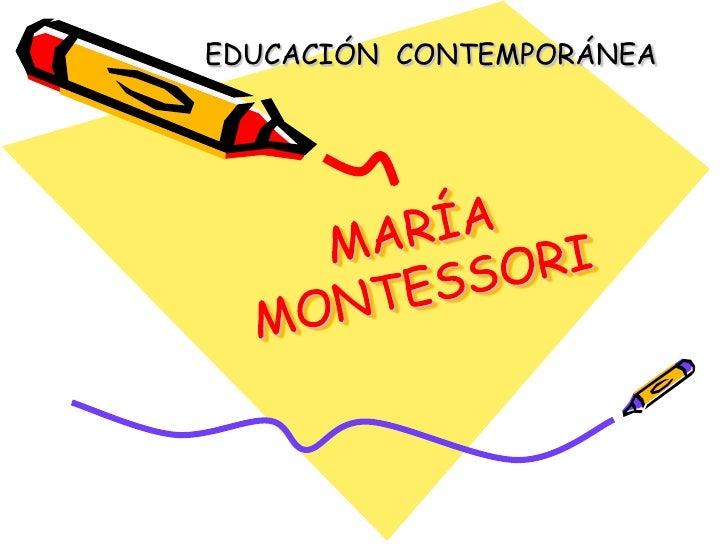 EDUCACIÓN CONTEMPORÁNEA