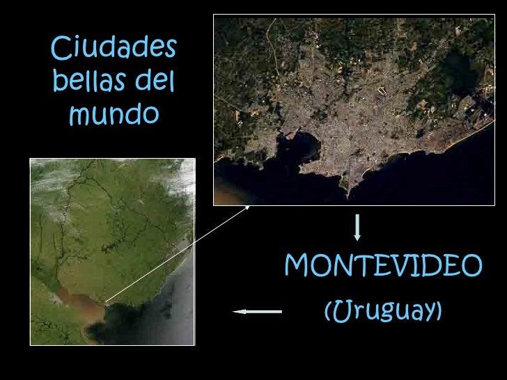 Ciudades bellas del mundo MONTEVIDEO (Uruguay)