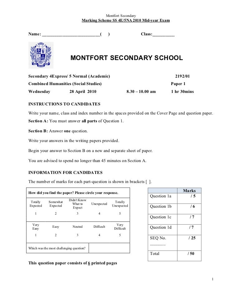 Montfort Secondary                                     Marking Scheme SS 4E/5NA 2010 Mid-year ExamName: __________________...