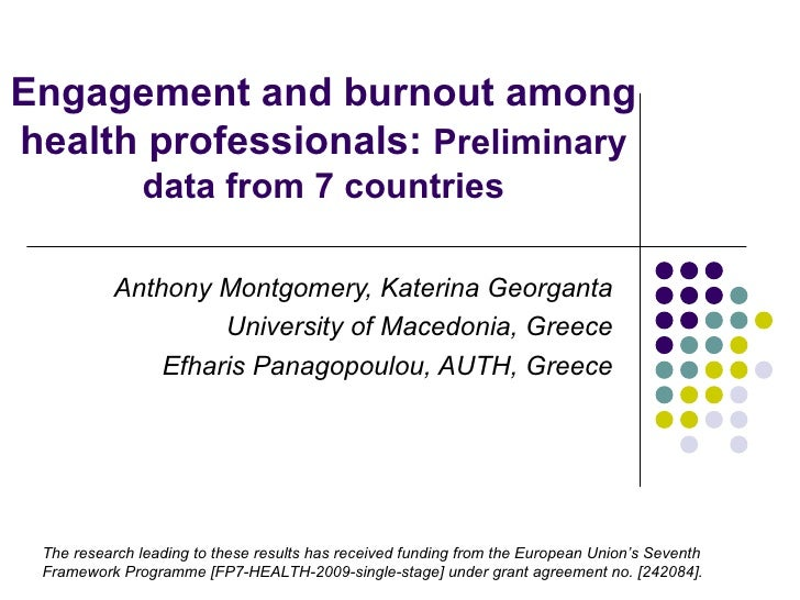 Montgomery: Engagement and burnout among health professionals: Preliminary data from 7 countries