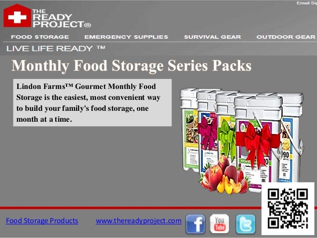 Lindon Farms™ Gourmet Monthly Food   Storage is the easiest, most convenient way   to build your familys food storage, one...
