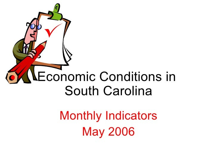 Economic Conditions in  South Carolina Monthly Indicators May 2006