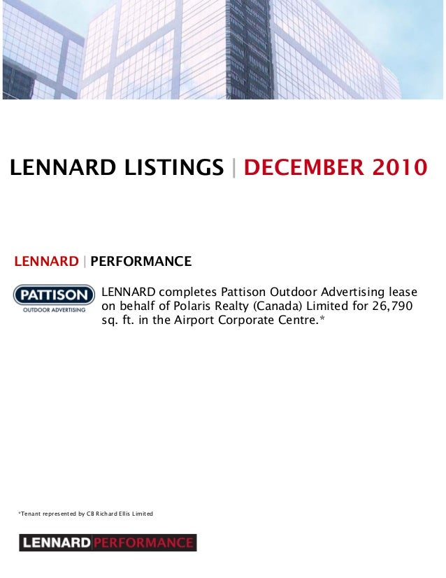 LENNARD LISTINGS | DECEMBER 2010 LENNARD | PERFORMANCE LENNARD completes Pattison Outdoor Advertising lease on behalf of P...