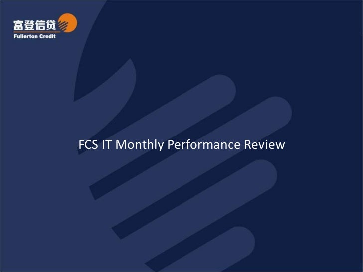 FCS IT Monthly Performance Review