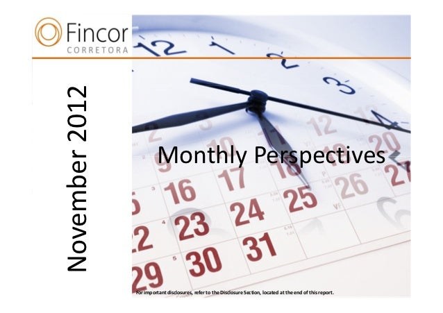 November 2012                         Monthly Perspectives      n                For important disclosures, refer to the D...