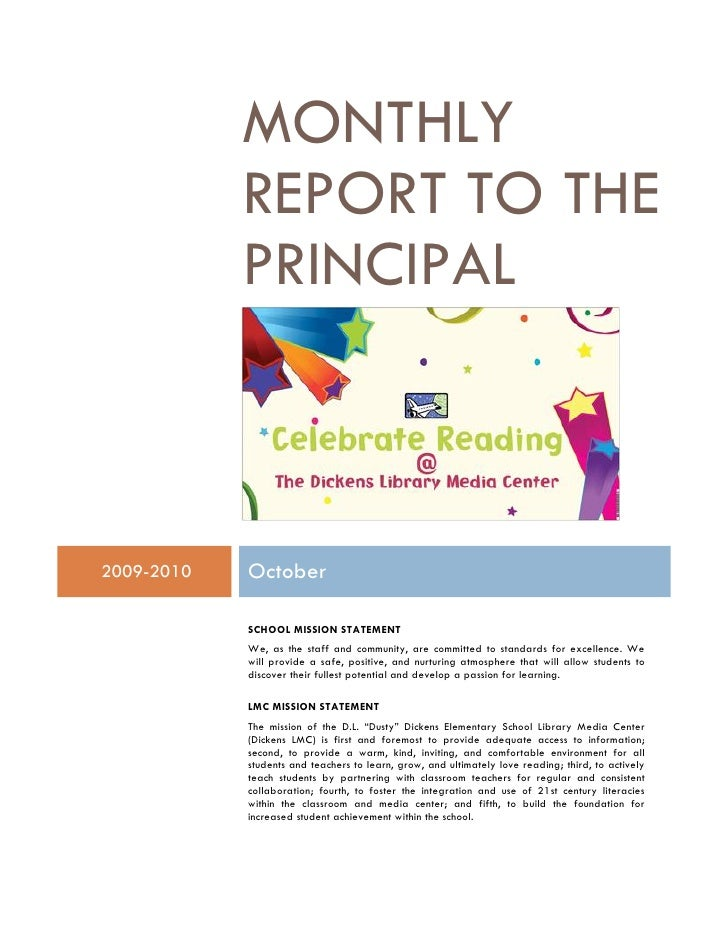 MONTHLY             REPORT TO THE             PRINCIPAL    2009-2010   October              SCHOOL MISSION STATEMENT      ...
