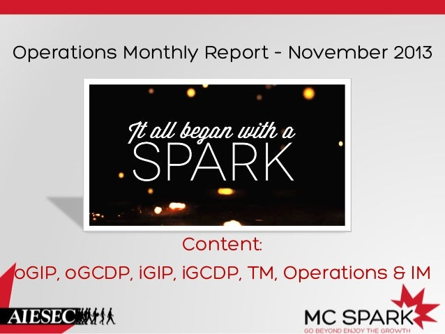 Operations Monthly Report – November 2013  Content: oGIP, oGCDP, iGIP, iGCDP, TM, Operations & IM