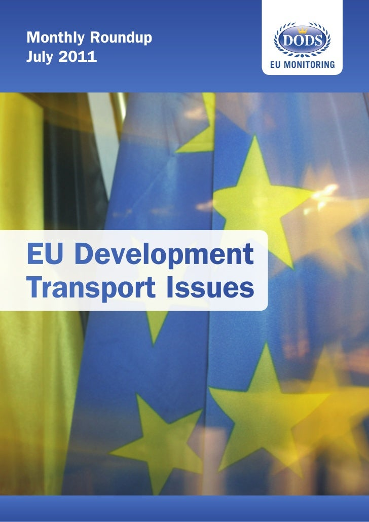 Monthly RoundupJuly 2011EU DevelopmentTransport Issues