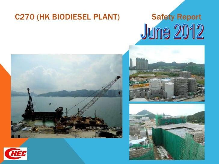 C270 (HK BIODIESEL PLANT)   Safety Report