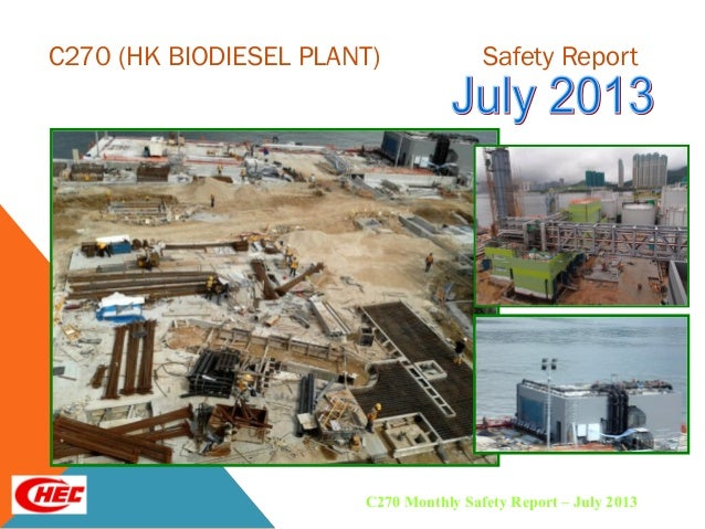 C270 (HK BIODIESEL PLANT) Safety Report C270 Monthly Safety Report – July 2013