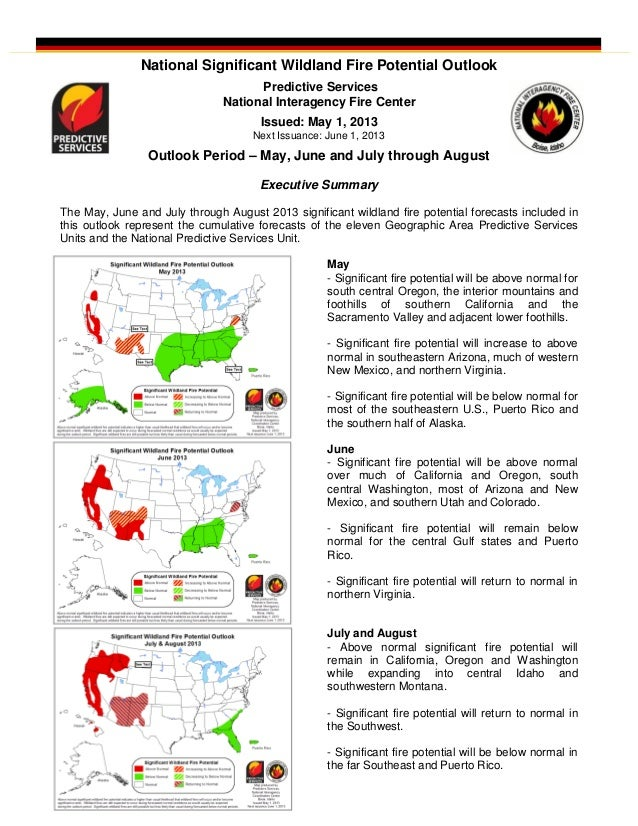 National Significant Wildland Fire Potential OutlookPredictive ServicesNational Interagency Fire CenterIssued: May 1, 2013...