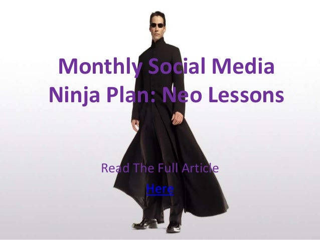 Read The Full ArticleHereMonthly Social MediaNinja Plan: Neo Lessons