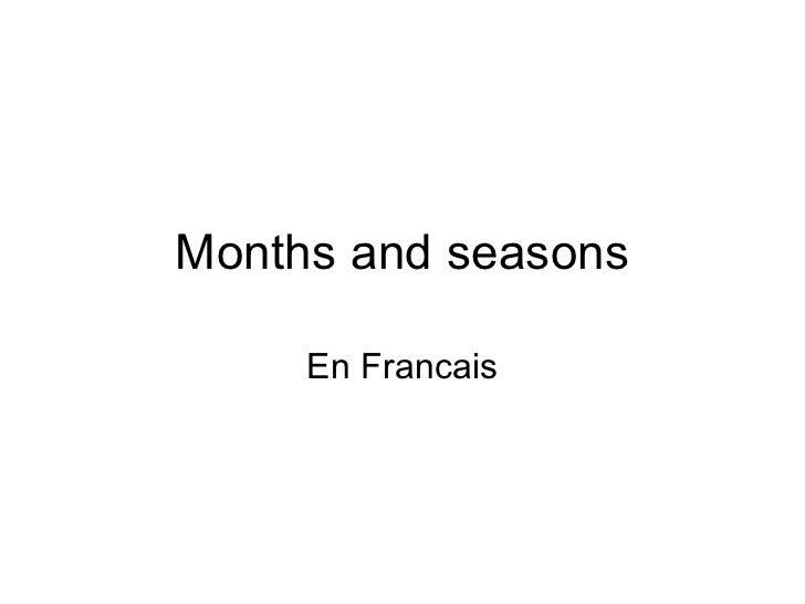 Months and seasons En Francais