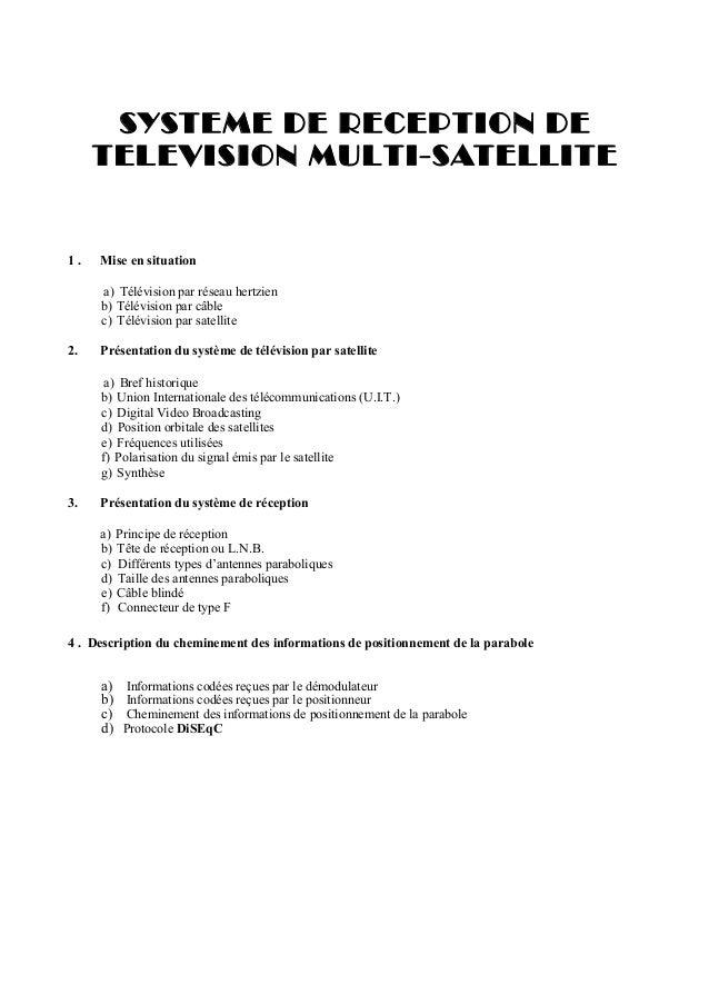 SYSTEME DE RECEPTION DE TELEVISION MULTI-SATELLITE  1.  Mise en situation a) Télévision par réseau hertzien b) Télévision ...