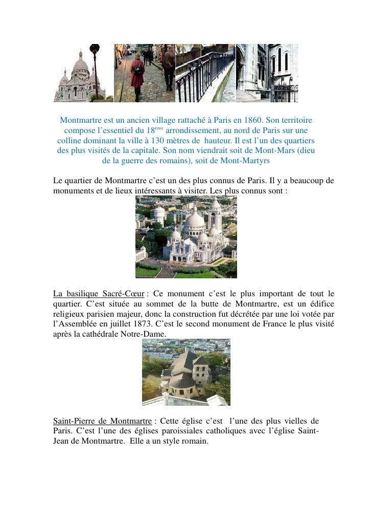 Montmartre est un ancien village rattaché à Paris en 1860. Son territoire   compose l'essentiel du 18ème arrondissement, a...