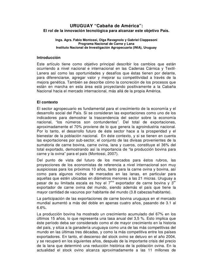 """URUGUAY """"Cabaña de América"""":    El rol de la innovación tecnológica para alcanzar este objetivo País.            Ings. Agr..."""