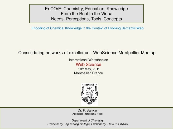 EnCOrE: Chemistry, Education, Knowledge                    From the Real to the Virtual                Needs, Perceptions,...