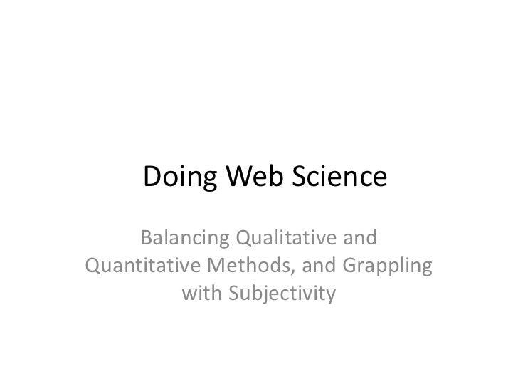Doing Web Science Subjectivity - Clare J. Hooper