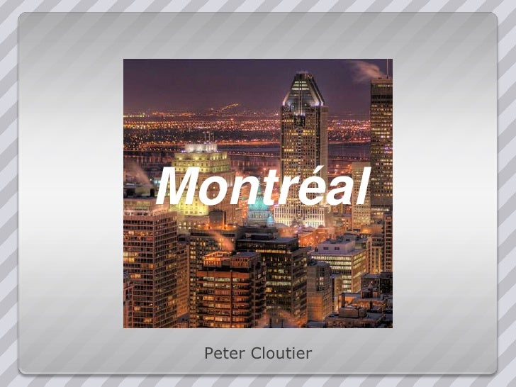 Montréal<br />Peter Cloutier<br />