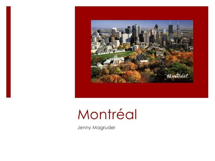 Montréal<br />Jenny Magruder<br />