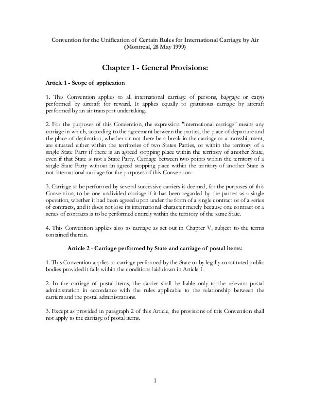 Convention for the Unification of Certain Rules for International Carriage by Air (Montreal, 28 May 1999) Chapter 1 - Gene...