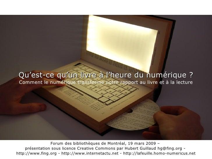 Qu'est-ce qu'un livre à l'heure du numérique ? Comment le numérique transforme notre rapport au livre et à la lecture Foru...