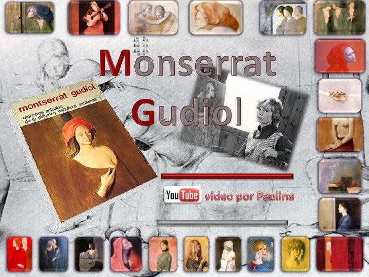 Monserrat Gudiol<br />video por Paulina<br />