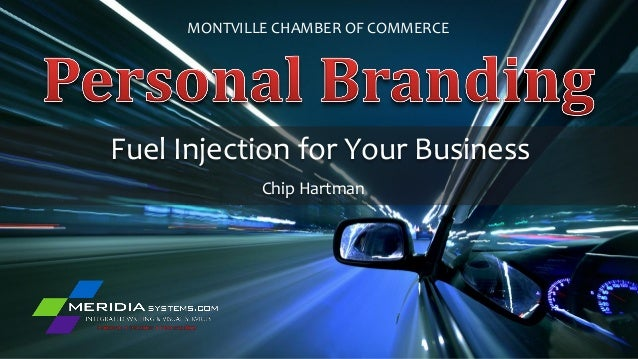 MONTVILLE CHAMBER OF COMMERCEFuel Injection for Your Business             Chip Hartman
