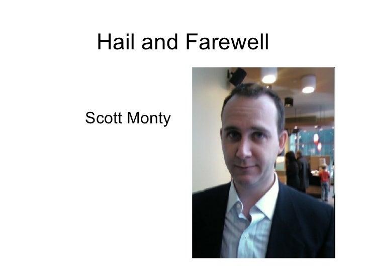 Hail and Farewell Scott Monty