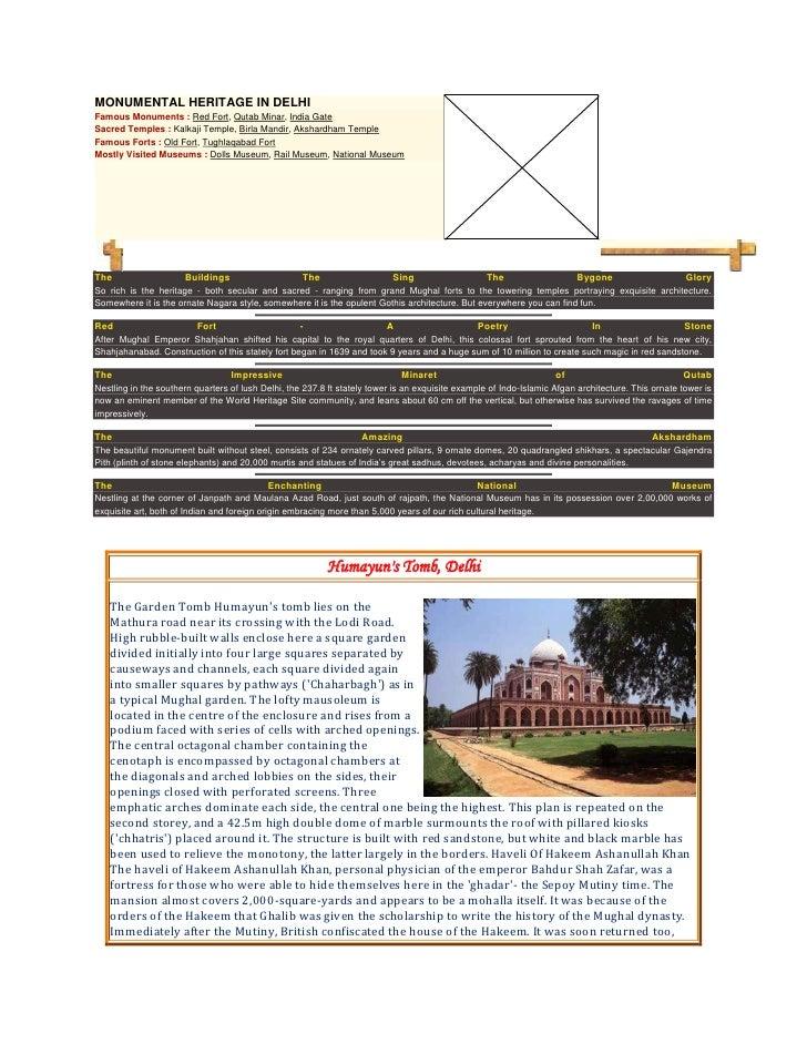 MONUMENTAL HERITAGE IN DELHIFamous Monuments : Red Fort, Qutab Minar, India GateSacred Temples : Kalkaji Temple, Birla Man...