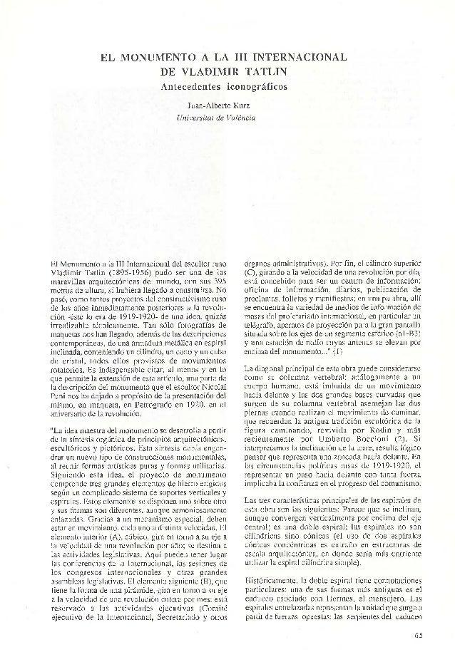 EL MONUMENTO A LA III INTERNACIONAL DE VLADIMIR TATLIN Antecedentes iconográficos Juan-Alberto Kurz Universitat de Valenci...