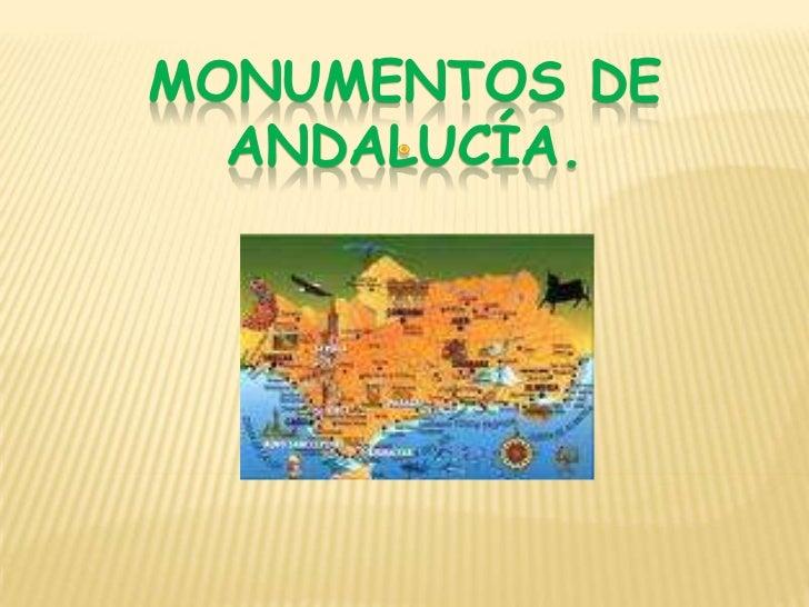 MONUMENTOS DE ANDALUCÍA.<br />.<br />