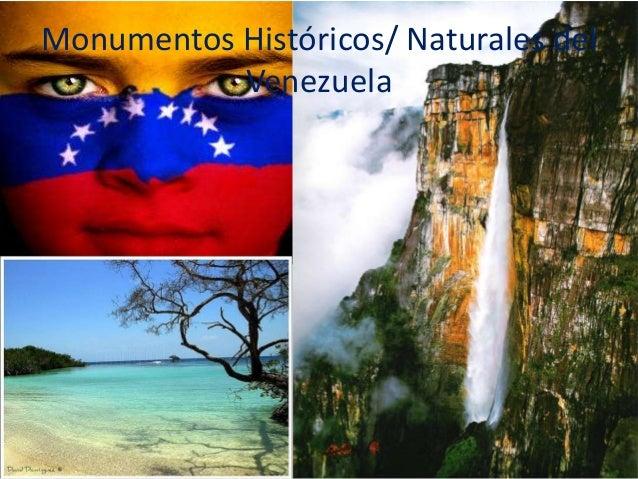 Monumentos Históricos/ Naturales del Venezuela