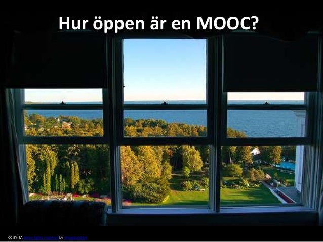 Hur öppen är en MOOC?  CC BY-SA Some rights reserved by drewsaunders