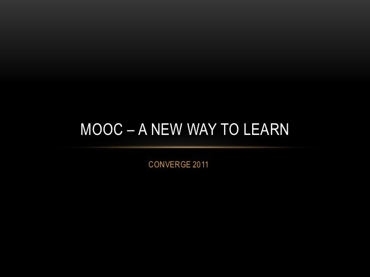 Mooc   a new way to learn con verge11