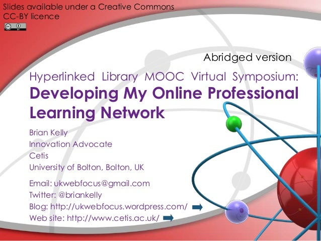 Slides available under a Creative Commons CC-BY licence  Abridged version  Hyperlinked Library MOOC Virtual Symposium:  De...